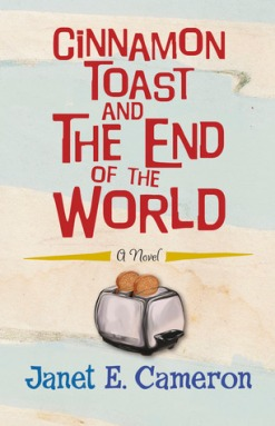 Ciinamon Toast and the End of the World