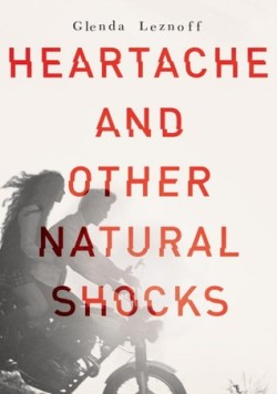 Heartache and Other Natural Shocks 01