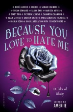 Because You Love to Hate Me 01