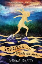 Serafina and the Splintered Heart 01