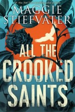 All the Crooked Saints 01