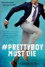 #Prettyboy Must Die 01